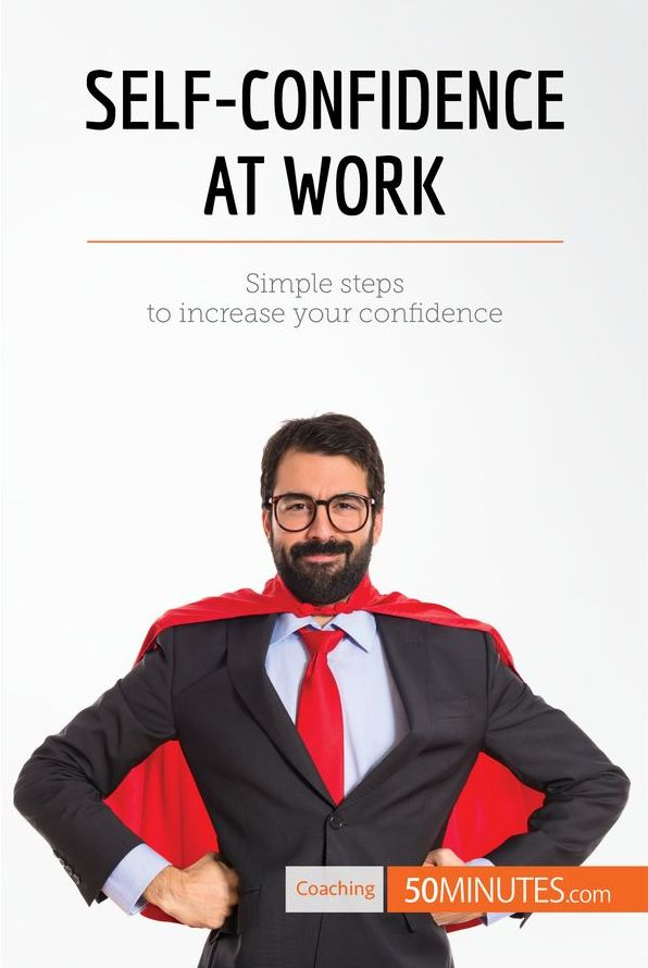 how to improve self confidence at work