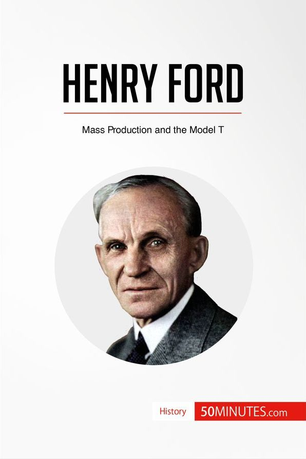 Henry Ford 187 50minutes Com Knowledge At Your Fingertips border=