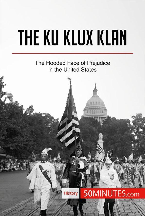 KKK – Ku Klux Klan — An Overview