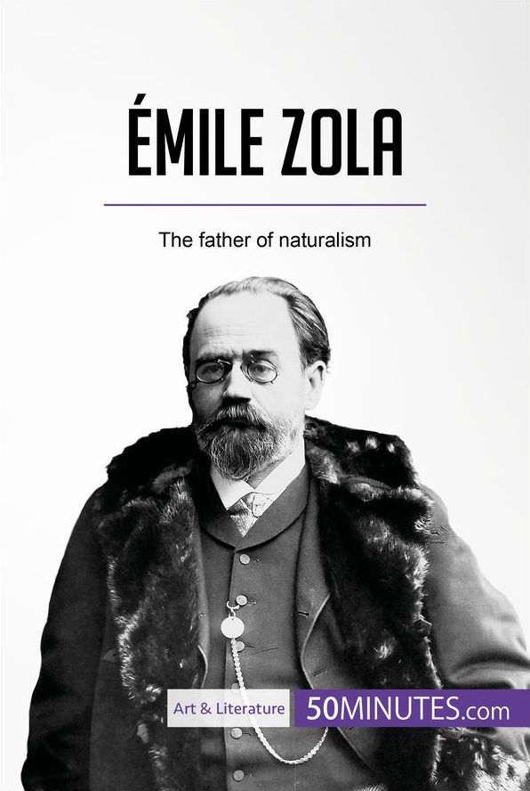 émile Zola 50minutescom Knowledge At Your Fingertips
