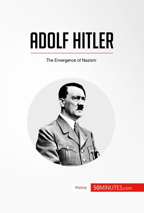a biography of adolf hitler the nazi dictator