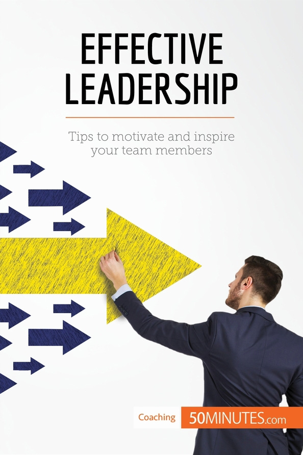 Effective leadership 50minutes knowledge at your fingertips effective leadership fandeluxe Image collections