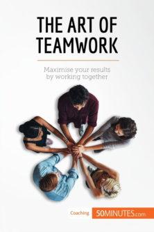 The Art of Teamwork