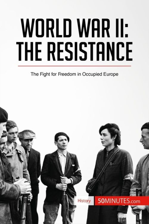 World War II: The Resistance